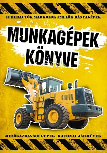 MUNKAGÉPEK KÖNYVE - Ekönyv - ELEKTRA KÖNYVKIADÓ KFT.