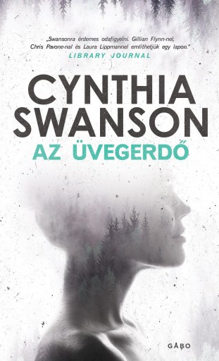 AZ ÜVEGERDŐ - Ekönyv - SWANSON, CYNTHIA