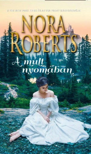 A MÚLT NYOMÁBAN - Ekönyv - ROBERTS, NORA