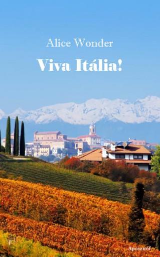 VIVA ITÁLIA! - Ekönyv - WONDER, ALICE