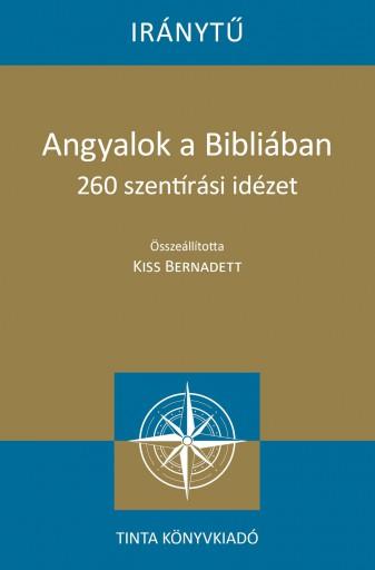 ANGYALOK A BIBLIÁBAN - Ekönyv - TINTA KÖNYVKIADÓ KFT.