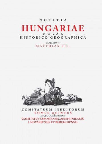 NOTITIA HUNGARIAE NOVAE HISTORICO GEOGRAPHICA V. - Ebook - MTA TÖRTÉNETTUDOMÁNYI INTÉZET