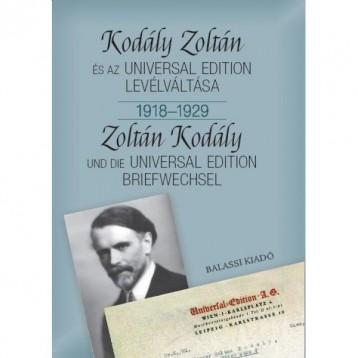 KODÁLY ZOLTÁN ÉS AZ UNIVERSAL EDITION LEVÉLVÁLTÁSA I. 1918--1929 - Ekönyv - BÓNIS FERENC