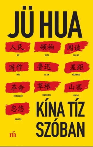 Kína tíz szóban - Ekönyv - Jü Hua