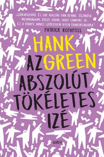 AZ ABSZOLÚT TÖKÉLETES IZÉ - Ekönyv - GREEN, HANK