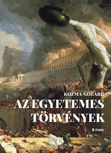 AZ EGYETEMES TÖRVÉNYEK - Ekönyv - Kozma Szilárd