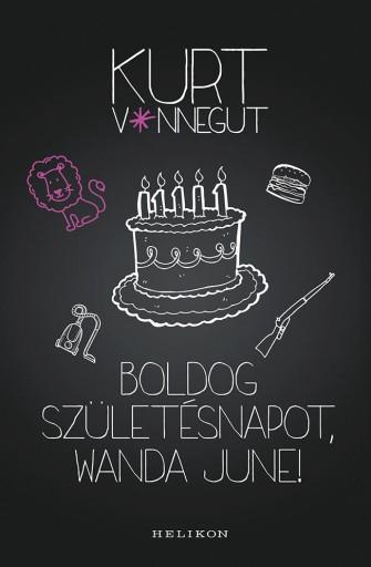 Boldog születésnapot, Wanda June! - Ekönyv - Kurt Vonnegut