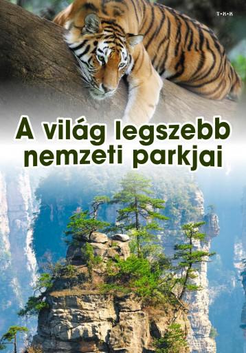 A VILÁG LEGSZEBB NEMZETI PARKJAI - Ekönyv - ELEKTRA KÖNYVKIADÓ KFT.