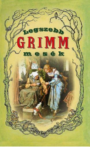LEGSZEBB GRIMM MESÉK - Ekönyv - HERMIT KÖNYVKIADÓ BT.