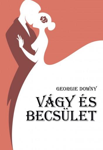 Vágy és becsület - Ekönyv - Georgie Downy