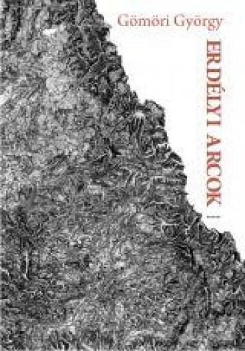 ERDÉLYI ARCOK - Ekönyv - GÖMÖRI GYÖRGY