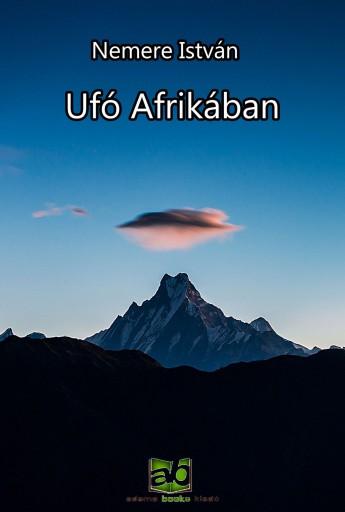 Ufó Afrikában - Ekönyv - Nemere István