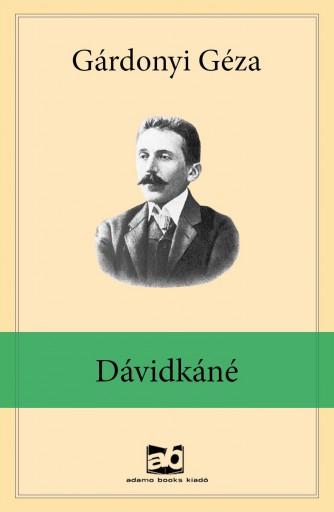 Dávidkáné - Ekönyv - Gárdonyi Géza