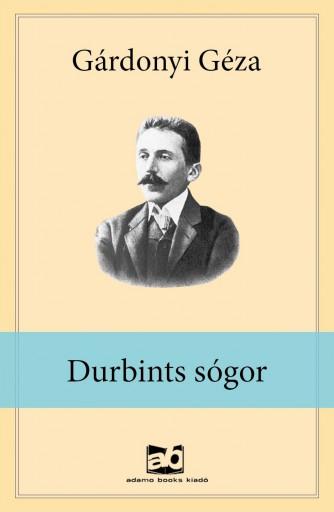 Durbints sógor - Ekönyv - Gárdonyi Géza