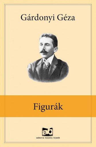 Figurák - Ekönyv - Gárdonyi Géza