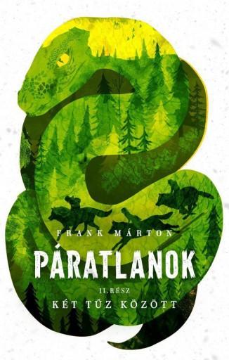 KÉT TŰZ KÖZÖTT – PÁRATLANOK 2. - Ekönyv - FRANK MÁRTON