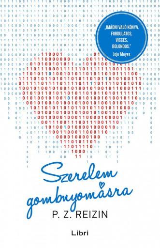 Szerelem gombnyomásra - Ekönyv - P. Z. Reizin