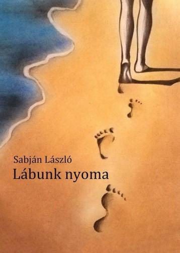 LÁBUNK NYOMA - Ekönyv - SABJÁN LÁSZLÓ