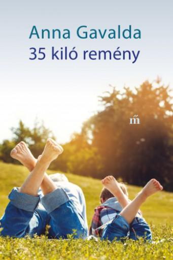 35 kiló remény - Ekönyv - Anna Gavalda