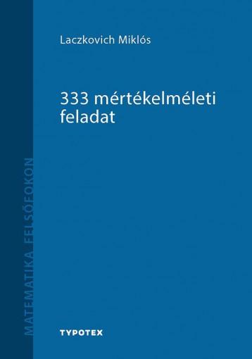 333 MÉRTÉKELMÉLETI FELADAT - Ekönyv - LACZKOVICH MIKLÓS