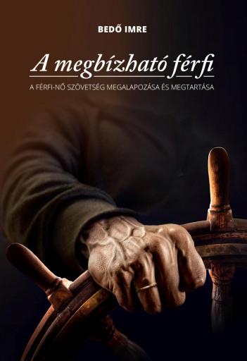 A MEGBÍZHATÓ FÉRFI - Ekönyv - BEDŐ IMRE
