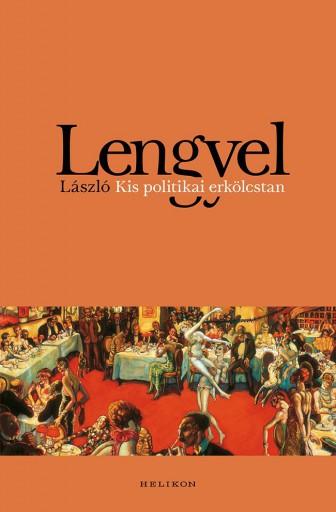 KIS POLITIKAI ERKÖLCSTAN - Ekönyv - LENGYEL LÁSZLÓ