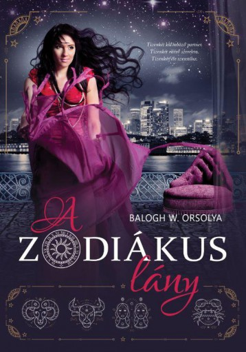 A ZODIÁKUS LÁNY - Ekönyv - BALOGH W. ORSOLYA