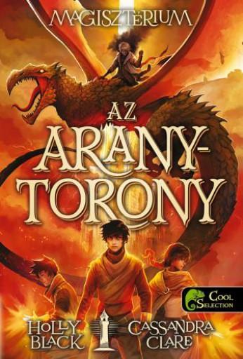 AZ ARANYTORONY - MAGISZTÉRIUM 5. - FŰZÖTT - Ekönyv - BLACK, HOLLY-CLARE, CASSANDRA
