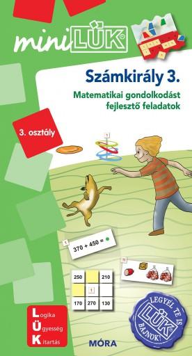 SZÁMKIRÁLY 3. - MATEMATIKAI GONDOLKODÁST FEJLESZTŐ FELADATOK  3. OSZT. - MINILÜK - Ebook - LDI534