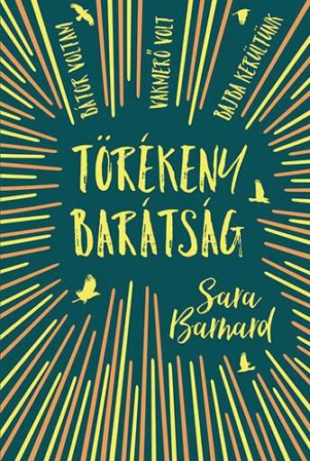 TÖRÉKENY BARÁTSÁG - Ekönyv - BARNARD, SARA
