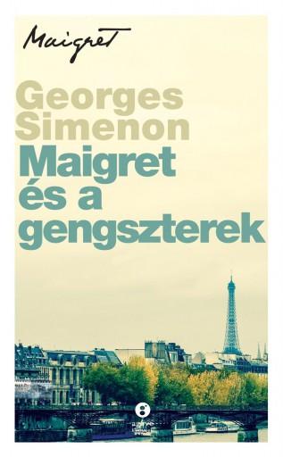 MAIGRET ÉS A GENGSZTEREK - Ekönyv - SIMENON, GEORGES