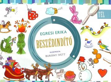 BESZÉDINDÍTÓ - TÉL - Ekönyv - EGRESI ERIKA