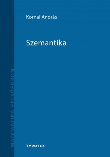 SZEMANTIKA - Ekönyv - KORNAI ANDRÁS