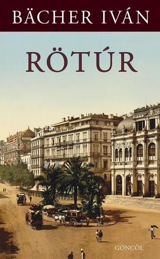 RÖTÚR - Ekönyv - BÄCHER IVÁN