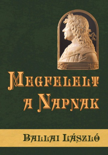 MEGFELELT A NAPNAK - ÚJ BORÍTÓ - Ekönyv - BALLAI LÁSZLÓ