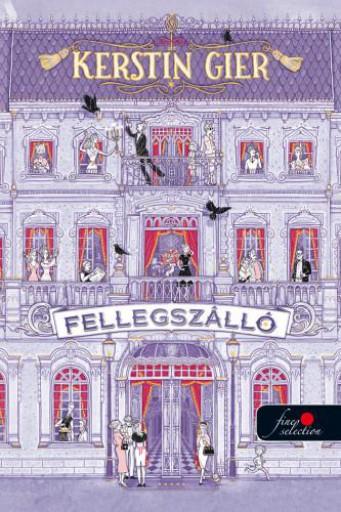 FELLEGSZÁLLÓ - Ekönyv - GIER, KERSTIN