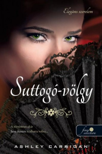 SUTTOGÓ-VÖLGY - Ebook - CARRIGAN, ASHLEY
