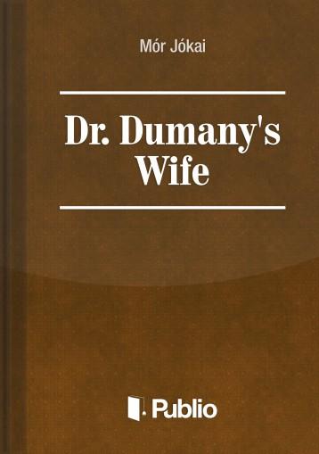 Dr. Dumany\'s Wife - Ekönyv - Mór Jókai