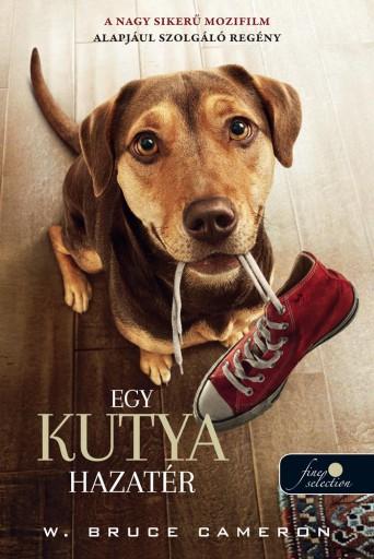 EGY KUTYA HAZATÉR - Ebook - CAMERON, BRUCE W.