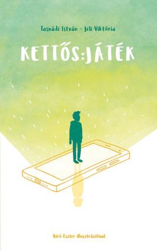 KETTŐS: JÁTÉK - Ekönyv - TASNÁDI ISTVÁN-JELI VIKTÓRIA