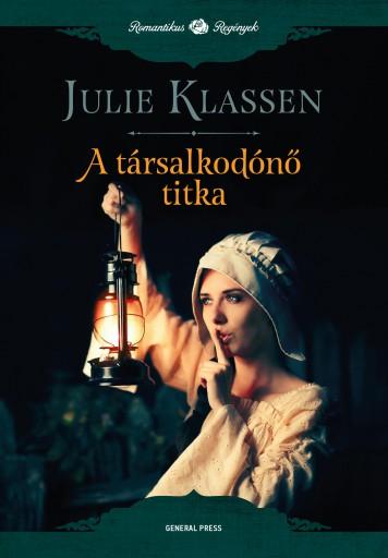 A társalkodónő titka - Ebook - Julie Klassen