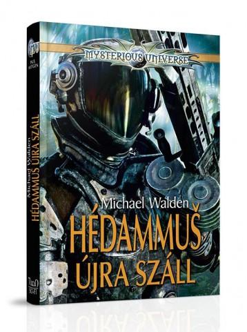 HÉDAMMUS ÚJRA SZÁLL - Ekönyv - WALDEN, MICHAEL