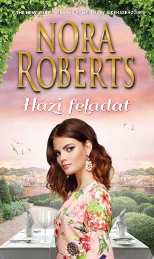 HÁZI FELADAT - Ebook - ROBERTS, NORA