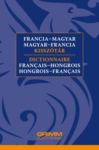 FRANCIA-MAGYAR, MAGYAR-FRANCIA KISSZÓTÁR - Ekönyv - VIGH SZILVIA