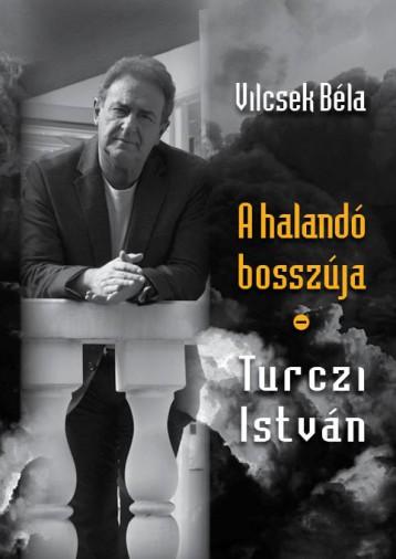 A HALANDÓ BOSSZÚJA – TURCZI ISTVÁN - Ebook - VILCSEK BÉLA