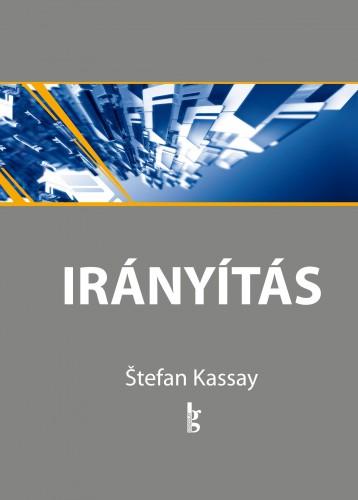IRÁNYÍTÁS 5-8. - Ekönyv - KASSAY, STEFAN