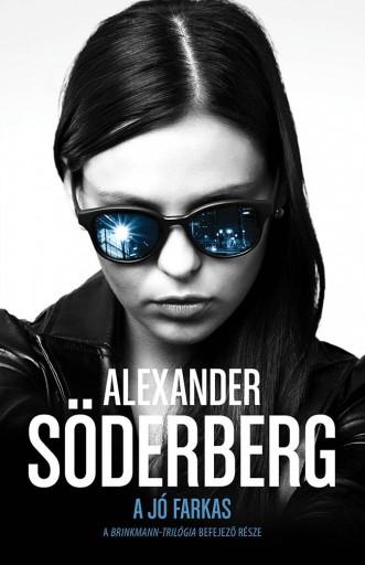 A jó farkas - Brinkmann trilógia 3. - Ekönyv - Alexander Söderberg