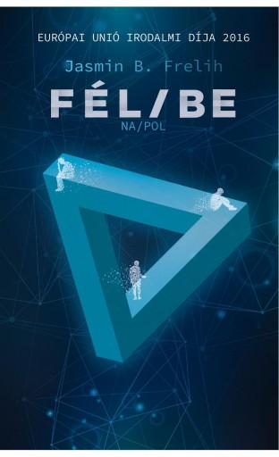 FÉL/BE - Ekönyv - FRELIH, JASMIN B.