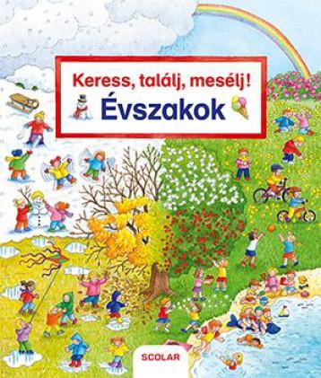 KERESS, TALÁLJ, MESÉLJ! ÉVSZAKOK - Ebook - GERNHAUSER, SUSANNE