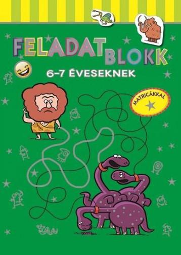 FELADATBLOKK - 6-7 ÉVESEKNEK - Ekönyv - NAPRAFORGÓ KÖNYVKIADÓ